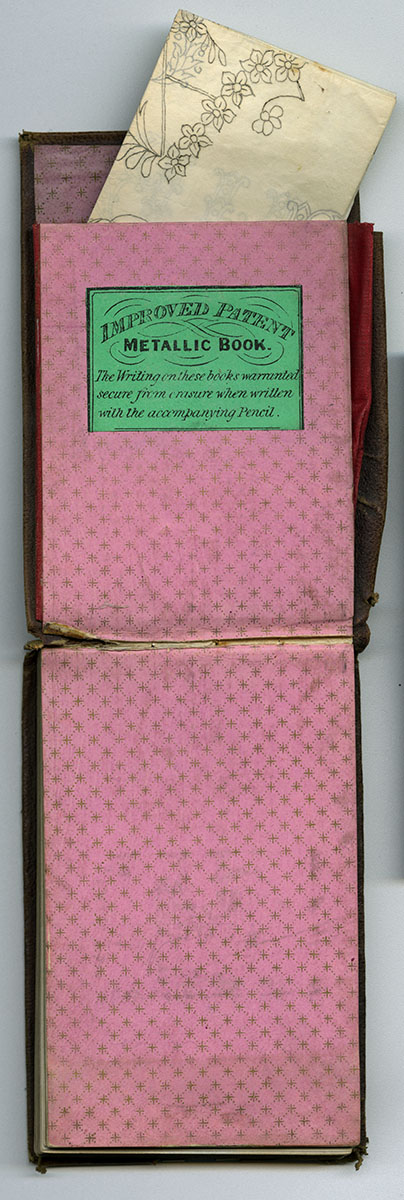 Improved Patent Metallic Book. Used by Anne Hampton Brewster as a commonplace book, 1855-1857. Bequest of Anne Hampton Brewster.